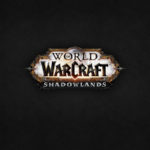 ВЫХОД ДОПОЛНЕНИЯ WORLD OF WARCRAFT: SHADOWLANDS АНОНСИРОВАН